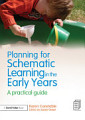 Planning for Schematic Learning in the Early Years