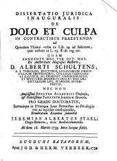 Disputatio juridica inauguralis De dolo et culpa in contractibus praestanda, ad quaedam Ulpiani verba ex lib. 29. ad Sabinum, quae exstant in L. 23. ff. de reg. jur