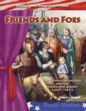 Friends and Foes: The Powhatan Indians and the Jamestown Colony