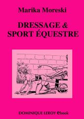 DRESSAGE & SPORT ÉQUESTRE (eBook)