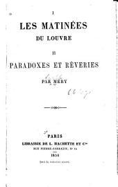 Les matinées du Louvre: Paradoxes et rêveries