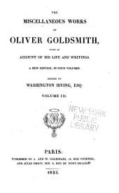 The Miscellaneous Works of Oliver Goldsmith: Letters from a citizen of the world to his friends in the East