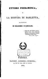 Ettore Fieramosca o La disfida di Barletta: raconto, Volume 1