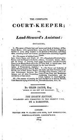 The complete court-keeper: or, Land-steward's assistant ... The seventh edition, etc
