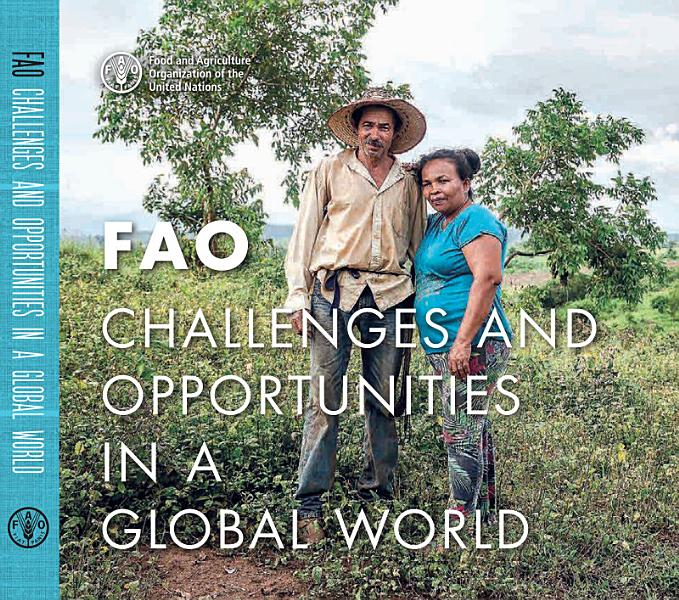 Download FAO  Challenges and Opportunities in a Global World Book