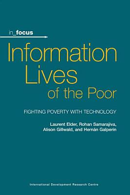 Information Lives of the Poor