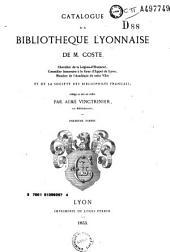 Catalogue de la bibliothèque lyonnaise de M. Coste