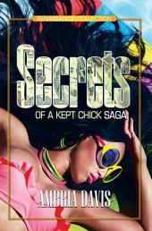 Secrets of a Kept Chick Saga: Renaissance Collection