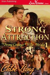 Strong Attraction [The Strong Cowboys of Wilde, Nevada 1]