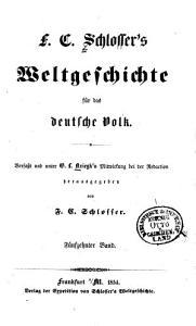 F  C  Schlosser s Weltgeschichte f  r das deutsche Volk PDF