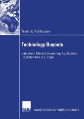 Technology Buyouts: Valuation, Market Screening Application, Opportunities in Europe