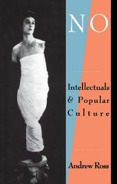 No Respect: Intellectuals and Popular Culture