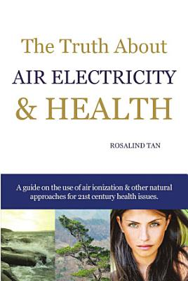 The Truth About Air Electricity   Health PDF