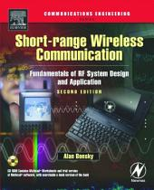 Short-range Wireless Communication: Fundamentals of RF System Design and Application, Edition 2
