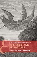 The Cambridge Companion to the Bible and Literature PDF
