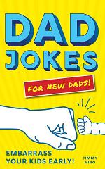 Dad Jokes for New Dads