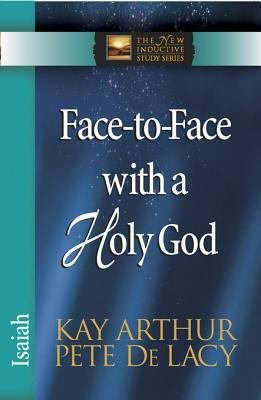 Face to Face with a Holy God