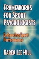 Frameworks for Sport Psychologists PDF