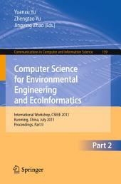 Computer Science for Environmental Engineering and EcoInformatics: International Workshop, CSEEE 2011, Kunming, China, July 29-30, 2011. Proceedings, Part 2
