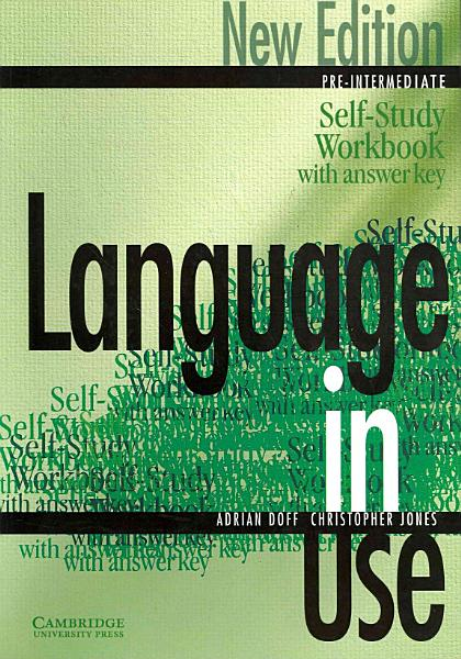 Language in Use Pre Intermediate Self study Workbook answer Key