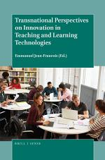 Transnational Perspectives on Innovation in Teaching and Learning Technologies