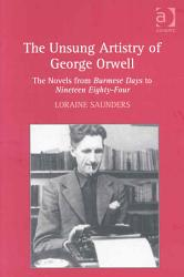 The Unsung Artistry of George Orwell PDF