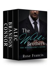 The Wilde Brothers Collection: Alec/Brandon/Connor: BWWM Interracial Billionaire Romance