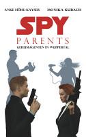 Spy Parents   Geheimagenten in Wuppertal PDF