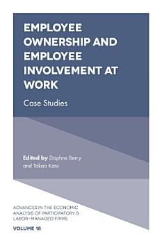 Employee Ownership and Employee Involvement at Work PDF