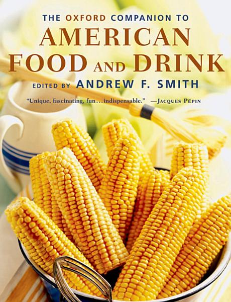 Download The Oxford Companion to American Food and Drink Book