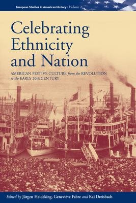 Celebrating Ethnicity and Nation PDF