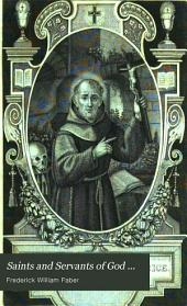 Saints and Servants of God ...: Giuseppe Maria of Masserano, father Life of Leonard, of Port Maurice