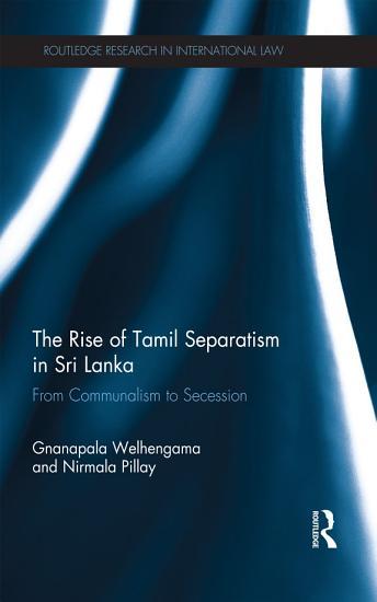 The Rise of Tamil Separatism in Sri Lanka PDF