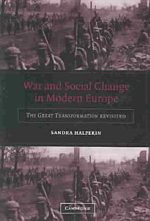 War and Social Change in Modern Europe Book