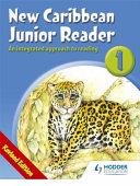 New Caribbean Junior Reader 1 - Moe Belize Ed