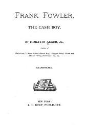 Frank Fowler, the Cash Boy