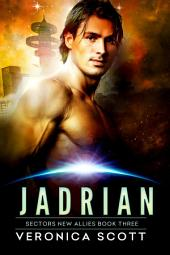 Jadrian: A Badari Warriors SciFi Romance Novel