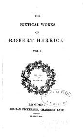 The poetical works of Robert Herrick: Volume 1