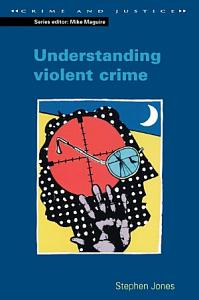 Understanding Violent Crime PDF
