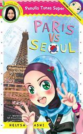 Tunas Super: Paris vs Seoul