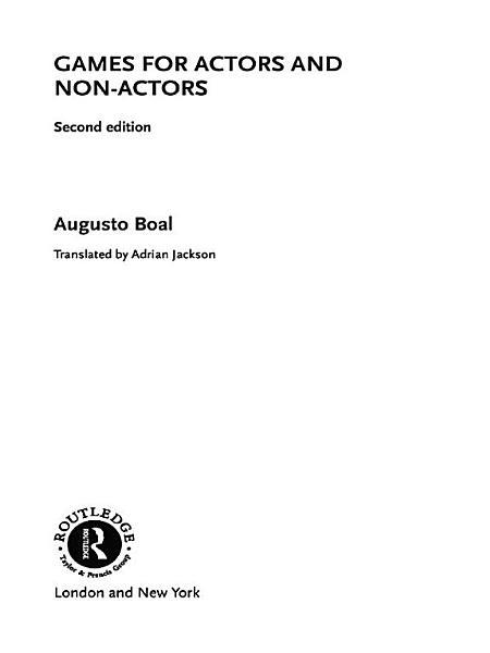 Games for Actors and Non-Actors Pdf Book