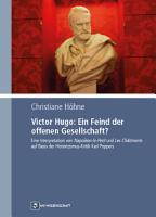 Victor Hugo  Ein Feind der offenen Gesellschaft  PDF