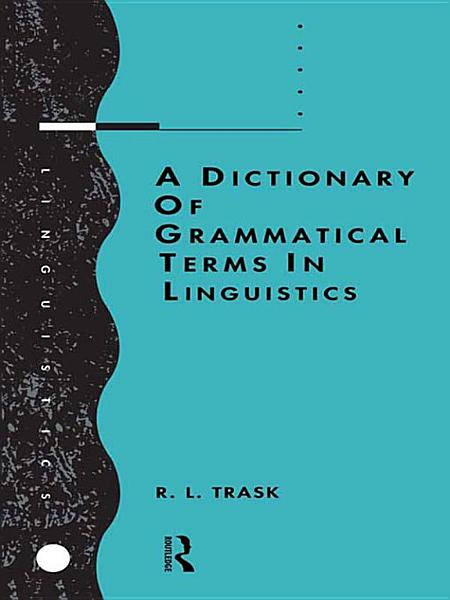 Download A Dictionary of Grammatical Terms in Linguistics Book