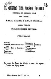 Il genero del signor Poirier commedia in quattro atti dei signori Emilio Augier e Giulio Sandeau