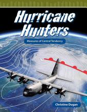 Hurricane Hunters: Measures of Central Tendency