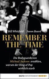 Remember the Time: Die Bodyguards von Michael Jackson erzählen, warum der King of Pop wirklich starb