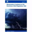 Memorandum of Guidance on the Electricity at Work Regulations 1989
