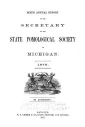 Report of the Michigan State Pomological Society: Volume 6