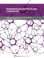 Biodegradable Matrices and Composites PDF