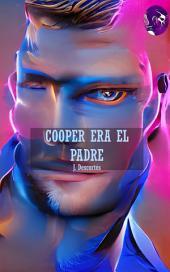 Cooper era el Padre